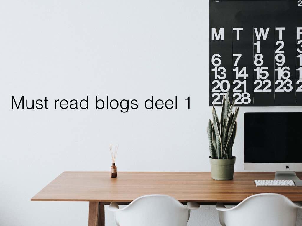 Must Read blog deel 1